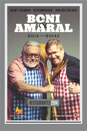 Guia Boni & Amaral 100 + Restaurantes